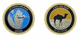 "AIR FORCE AL UDEID AIR BASE QATAR I DID THE DEID CAMEL 1.75"" CHALLENGE COIN - $16.24"