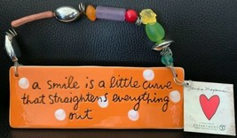 SANDRA MAGSAMEN Smile Is A Little Curve That  Straightens Everything Out... - $24.74
