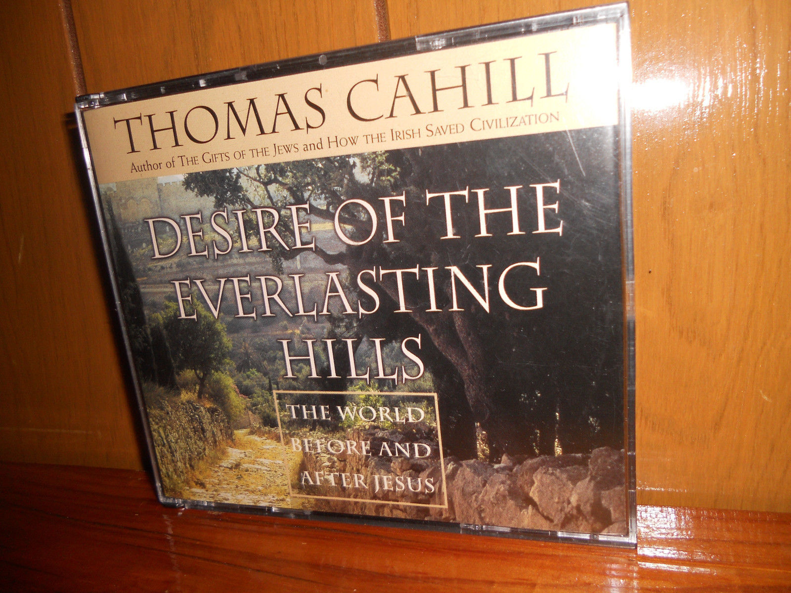 the desire of the everlasting hills Desire of the everlasting hills the world before and after jesus hinges of history book 3 desire of the everlasting hills: the world before and , desire of the everlasting hills.