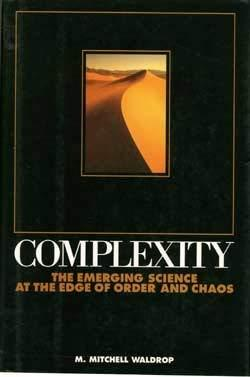 Primary image for Complexity: The Emerging Science at the Edge of Order and Chaos [Hardcover] Wald