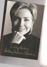 """President Bill and Hillary Clnton. Book signed by BOTH!!!  """"Living History"""" - $495.00"""