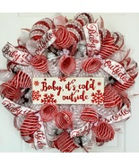 Christmas or Winter Wreath Baby It's Cold Outside Handmade Deco Mesh - $89.99