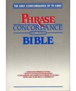The Phrase Concordance of the Bible [Nov 01, 1986] Thomas Nelson Publishers - $21.73