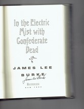 In the Electric Mist with Confederate Dead by James Lee Burke Signed Book - $49.50