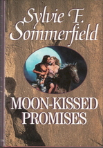 Moon-Kissed Promises by Sylvie F. Sommerfield 0821753088 - $5.00