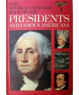 The American Heritage Book of the Presidents and Famous Americans Volume One (1) - $8.91