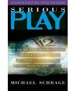 Serious Play: How the World's Best Companies Simulate to Innovate [Hardc... - $9.12