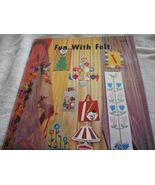 Fun With Felt Craft Book & More Fun With Felt Book - $7.00