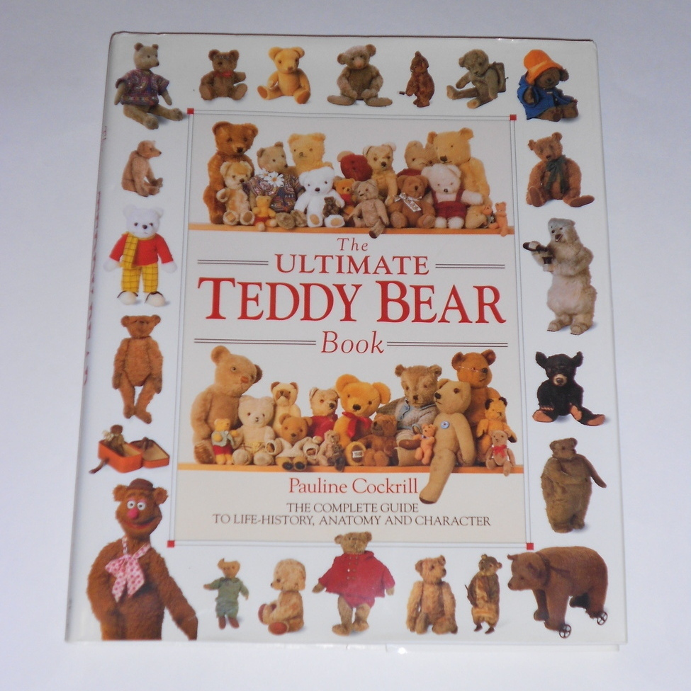 The Ultimate Teddy Bear Book by Pauline Cockrill 1991