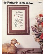 A Father Is Someone Cross Stitch Pattern 1978 Leaflet No.39 Country Craf... - $4.95