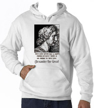 Alexander The Great True Love Quote - New Cotton White Hoodie - $38.14
