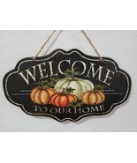 Fall Thanksgiving WELCOME Pumpkins Hanging Wall Sign Tabletop Plaque Decor - $18.99
