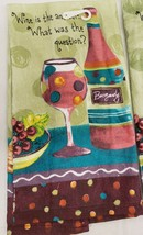 "1 PRINTED TERRY KITCHEN TOWEL (16""x26"") WINE & GRAPES,WINE IS THE ANSWER... - $8.90"