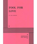 Fool for Love - Acting Edition (Acting Edition for Theater Productions) ... - $9.45