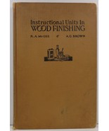 Instructional Units in Woodfinishing by R. A. McGee and Arthur G. Brown - $7.99