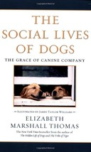 The Social Lives of Dogs : Elizabeth Marshall Thomas : New Softcover  @ZB - $12.75