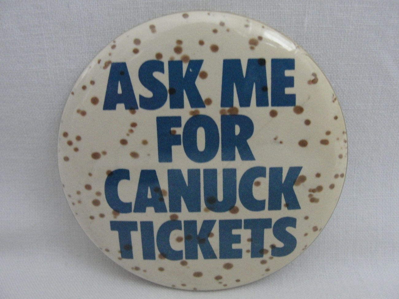 Pinback Button Ask Me For Canuck Tickets 80s Vancouver Canada Vintage NHL Hockey