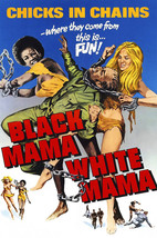 Pam Grier and Margaret Markov in Black Mama White Mama Classic Art in Chains 24x - $23.99