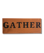 Gather, Handcrafted wooden sign - $25.00