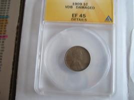 1909 VDB , Lincoln , ANACS , EF 45 , Damaged - $27.00