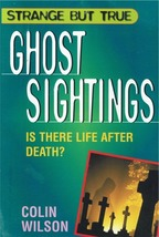 Strange But True Ghost Sightings - $5.95
