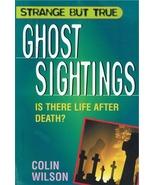 Strange But True Ghost Sightings - $5.95