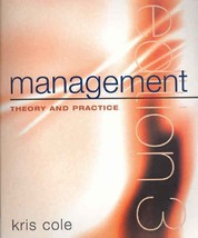 Management Theory and Practice [Paperback] Cole, Kris - $24.74