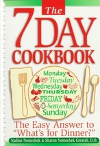 """The 7-Day Cookbook: The Easy Answer to """"What's for Dinner?"""" Nemechek, Na... - $11.14"""