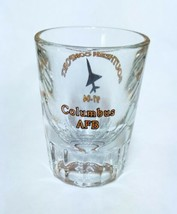 Columbus Air Force Base Heavy Shot Glass Southern Comfort 97-04 AFB Mint... - $17.81