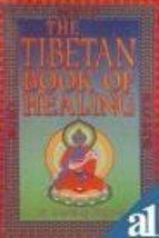 The Tibetan Book of Healing [Paperback] [Apr 15, 2004] Lobsang Rapgay - $9.63