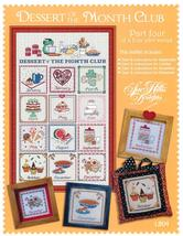 Dessert of the Month Club Rel #4 Sep-December cross stitch Sue Hillis - $8.10