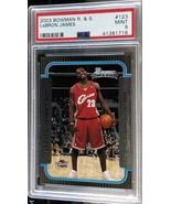 2003-04 Bowman LeBron James RC #123 PSA 9 - $299.99