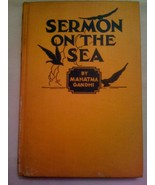 SERMON ON THE SEA by MAHATMA GANDHI 1st First E... - $85.00