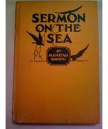 SERMON ON THE SEA by MAHATMA GANDHI 1st First EDITION 1924 Universal Pub... - $85.00