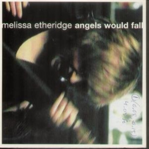 Angels Would Fall by Melissa Etheridge Cd