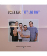 PISSED JEANS, WHY LOVE NOW POSTER (Z15) - $9.49