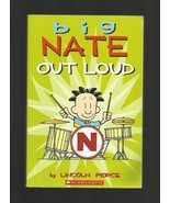Big Nate Out Loud, Lincoln Peirce Nov 2011 First Scholastic Printing, Pa... - $5.00