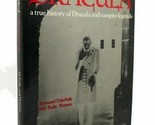Raymond T. McNally & Radu Florescu IN SEARCH OF DRACULA A True History of Dracul