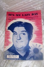 """VINTAGE SHEET MUSIC * IT'S MY  LAZY DAY """"  1944 SMILEY BURNETT - $5.86"""