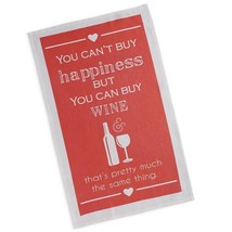 You Can't Buy Happiness Can Wine Pretty Much Same Thing Tea Towel New Dish  - $13.85