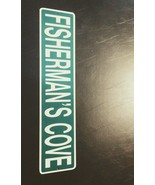 "Large Funny Novelty sign 23"" X 5"" Fishermans Fishermen Cove Style Green - $13.85"