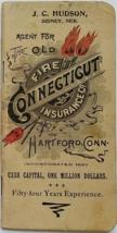 J.C. Hudson, Sydney, Nebraska, agent for Hartfod Connecticut Fire Insur... - $14.95