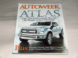 Autoweek February 2013 Car Truck Magazine Ford Atlas Concept Weight F-150 Badge - $9.18