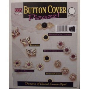 Primary image for Button Cover Pizazz Jewelry Craft Book [Unknown Binding]