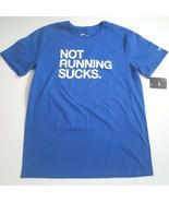 """Nike Men """"NOT RUNNING SUCKS"""" T-Shirt - 857774 - Blue 480 - XL - NWT - $11.99"""