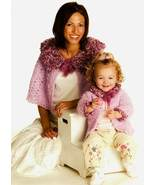 Y775 Crochet PATTERN ONLY Mom's Plush Capelet and Daughter's Cardigan & ... - $7.50