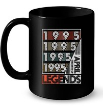 Retro Vintage Birth Of Legends April 1995 Gift 23 Years Old Gift Coffee Mug - $13.99+