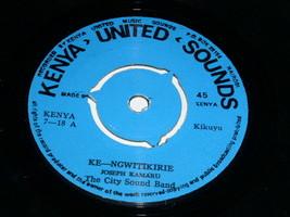 Joseph Kamaru The City Sound Band Ke Ngwitikirie Kiuru 45 Rpm Record Kenya - £308.57 GBP