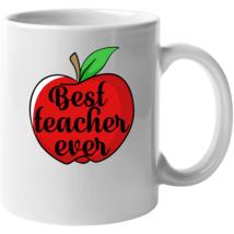 Best Teacher Ever Mug - $22.99