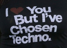 I Love You But I've Chosen Techno Women's Black T-Shirt image 2